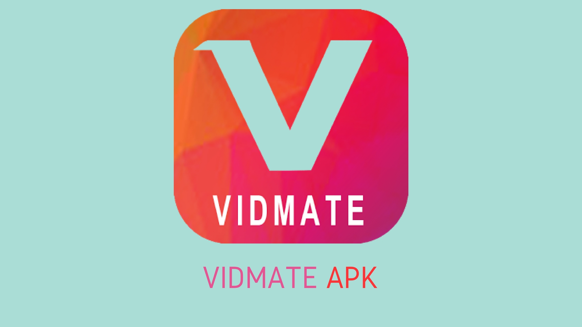 Access updated features of vidmate apk in android device