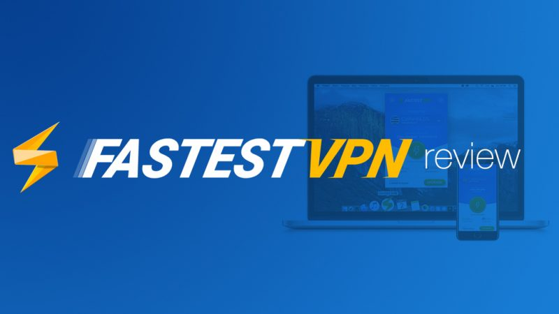 FastestVPN Review